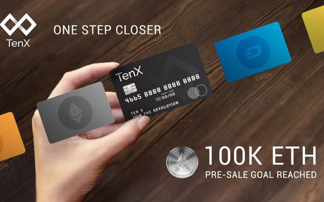 TenX presale goal of 100,000 ETH reached within 36 hours