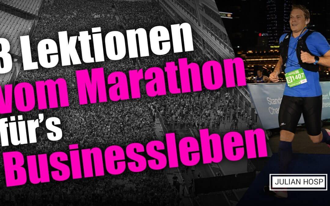 3 LEKTIONEN VOM MARATHON FÜR'S BUSINESSLEBEN