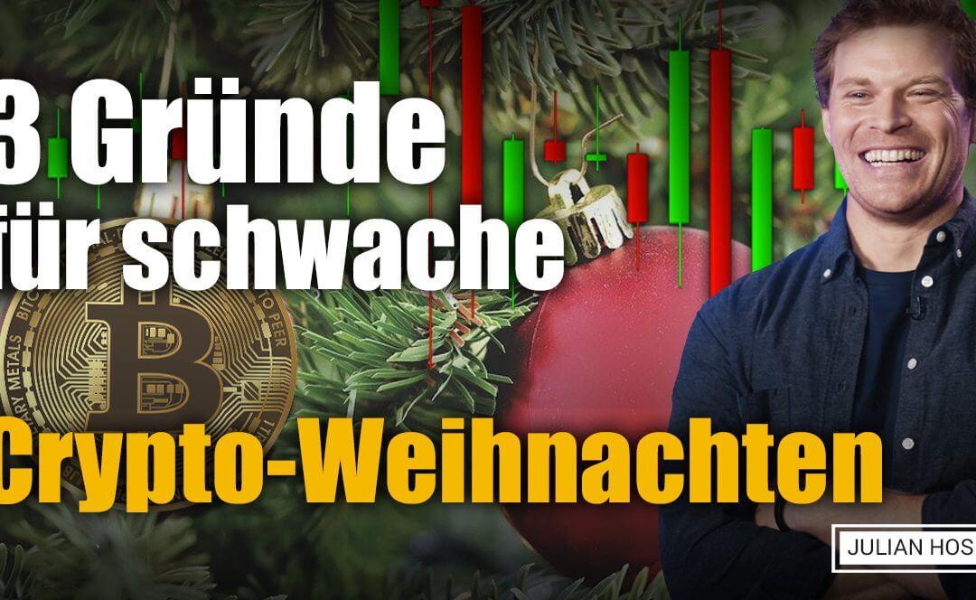 3 GRÜNDE FÜR SCHWACHE CRYPTO-WEIHNACHTEN