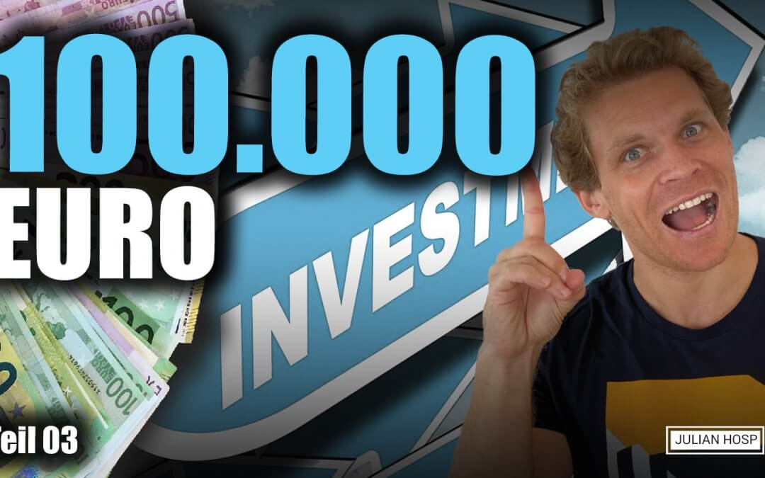 WIE WURDE ICH JETZT 100.000 EUR INVESTIEREN?