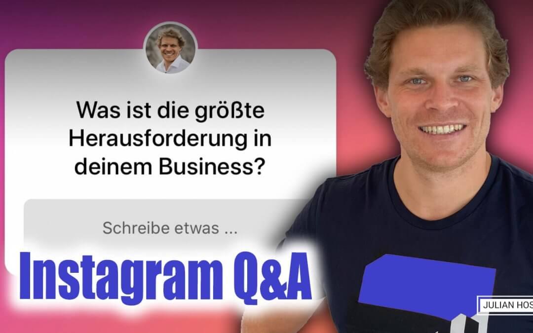 INSTAGRAM Q&A: DAS GRÖSSTE PROBLEM IN DEINEM BUSINES
