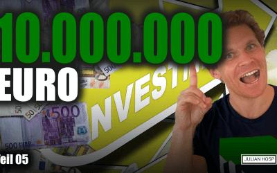 WIE 10 MILLIONEN EURO INVESTIEREN?