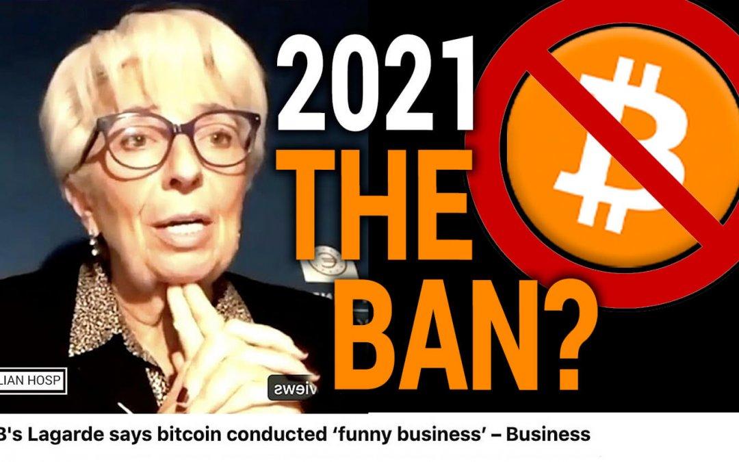 YIKES!! GLOBAL BITCOIN REGULATION 2021?!?! (according to Christine Lagarde)