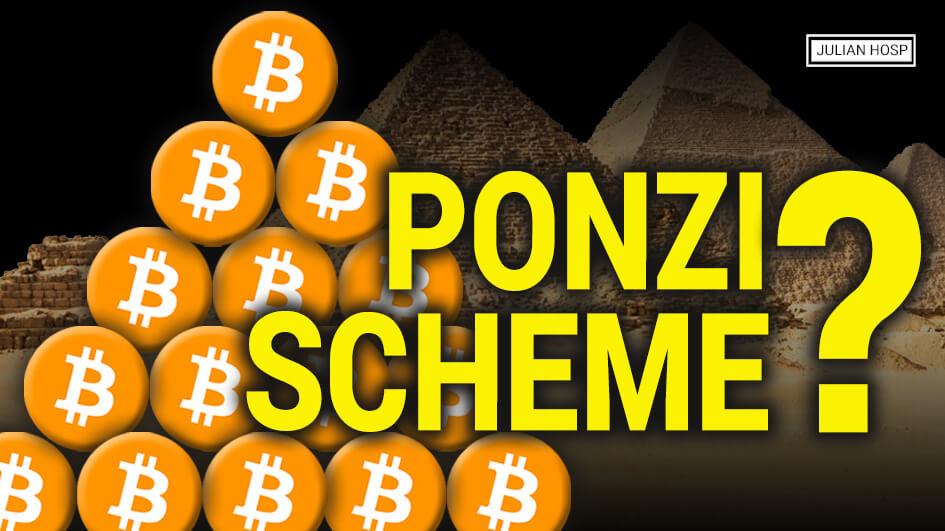 Is Bitcoin A Ponzi Scheme?